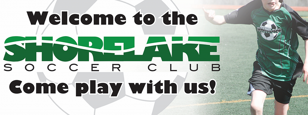 Shorelake Soccer Club, Come Play with Us Banner